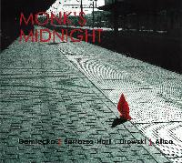 Monk's midnight